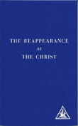 The Reappearance of the Christ