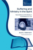 Suffering and Ministry in the Spirit