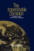 The Imperishable Dominion