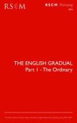 The English Gradual Part 1-The Ordinary
