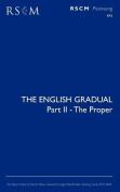 The English Gradual Part 2 - The Proper