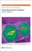 Nanostructured Catalysts