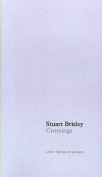 Stuart Brisley: Crossings