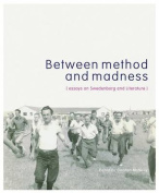 Between Method and Madness