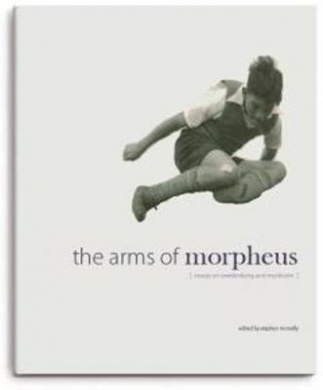 The Arms of Morpheus: Essays on Swedenborg and Mysticism