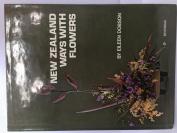 New Zealand Ways with Flower Arranging