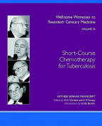 Short-Course Chemotherapy for Tuberculosis