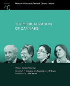 The Medicalization of Cannabis
