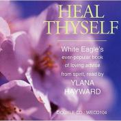 Heal Thyself [Audio]