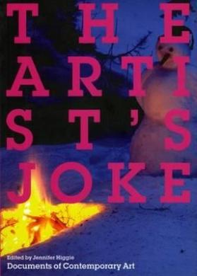 The Artist's Joke (Documents of Contemporary Art)