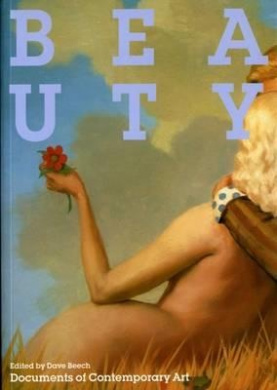 Beauty (Documents of Contemporary Art)