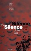 The Silence of the Sea / Le Silence De La Mer