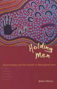 Holding Men