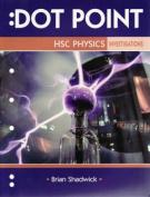 Dot Point HSC Physics Investigations
