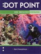 Dot Point HSC Biology Investigations