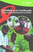 HIV/AIDS and Livelihoods Video