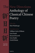 The New Directions Anthology of Classical Chinese Poetry