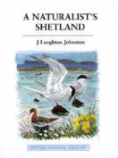 A Naturalist's Shetland