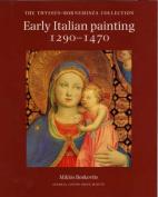 Early Italian Painting, 1270-1470