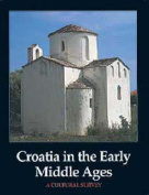 Croatia in the Early Middle Ages