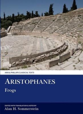 Aristophanes: Frogs (Aris & Phillips Classical Texts)
