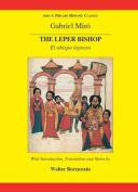 The Leper Bishop/El Obispo Leproso