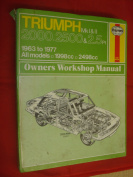 Triumph 2000, 2500 and 2.5 PI Owner's Workshop Manual