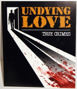 Undying Love (True Crime)