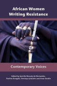 African Women Writing Resistance