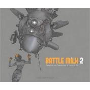 Battle Milk 2