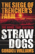 The Siege of Trencher's Farm