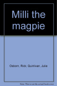 Millie the Magpie