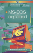 MS-DOS 6 Explained (BP S.)