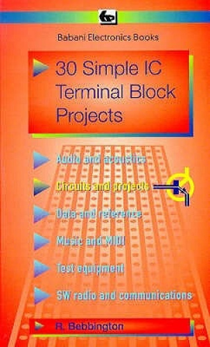 30 Simple I.C.Terminal Block Projects (BP S.) by Roy Bebbington.