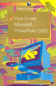 How to Use PowerPoint 2002