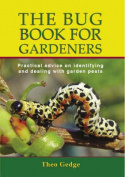 The Bug Book for Gardeners