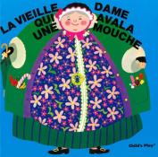 La Vieille Dame Qui Avala Une Mouche  [FRE]