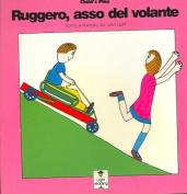 Ruggero, Asso Del Volante