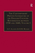 The Contemporary Printed Literature of the English Counter-Reformation Between 1558 and 1640: An Annotated Catalogue