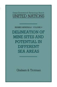 Delineation of Mine Sites and Potential in Different Sea Areas