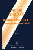 Future Stresses for Energy Resources