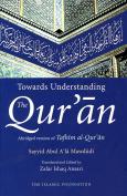 Towards Understanding the Quran