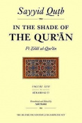 In the Shade of the Qur'an Vol. 17 (Fi Zilal Al-Qur'an)