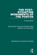 The Post-Byzantine Monuments of the Pontos