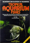 The Practical Encyclopaedia of Freshwater Tropical Aquarium Fishes