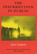 The Insurrection in Dublin