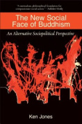 The New Social Face of Buddhism