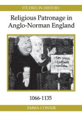 Religious Patronage in Anglo-Norman England, 1066-1135