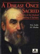 A Disease Once Sacred