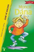 Moncai Dana (Sraith Sos) [GLE]